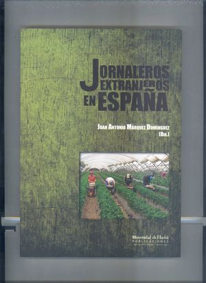 JORNALEROS EXTRANJEROS EN ESPAÑA