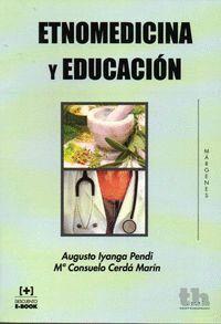 ETNOMEDICINA Y EDUCACIÓN