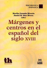 MÁRGENES Y CENTROS EN EL ESPAÑOL DEL SIGLO XVIII