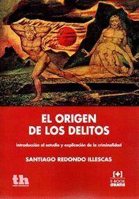 EL ORIGEN DE LOS DELITOS