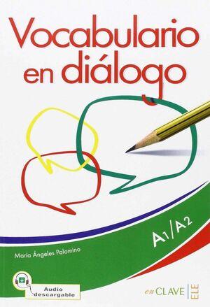 VOCABULARIO EN DIÁLOGO + AUDIO (A1-A2) - NUEVA EDICIÓN