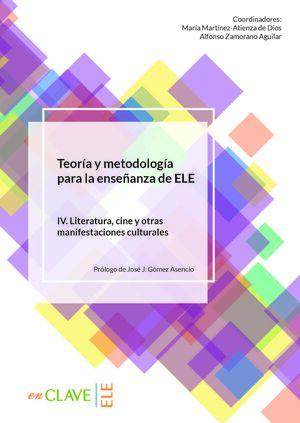 TEORÍA Y METODOLOGÍA PARA LA ENSEÑANZA DE ELE. VOL. IV