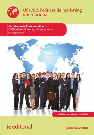 POLÍTICAS DE MARKETING INTERNACIONAL. COMM0110 - MARKETING Y COMPRAVENTA INTERNACIONAL