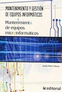MANTENIMIENTO Y GESTIÓN DE EQUIPOS INFORMÁTICOS