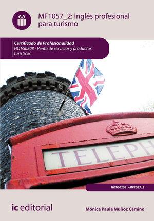 INGLÉS PROFESIONAL PARA TURISMO. HOTG0208 - VENTA DE SERVICIOS Y PRODUCTOS TURÍSTICOS