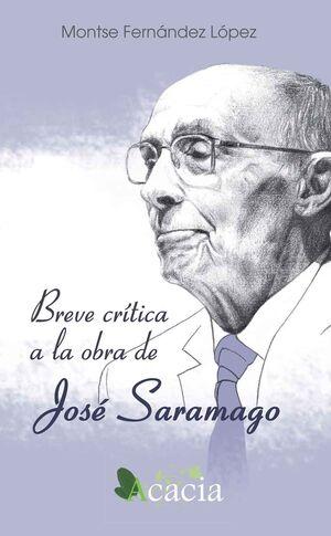 BREVE CRÍTICA A LA OBRA DE JOSÉ SARAMAGO