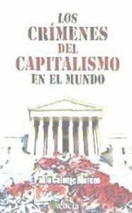 LOS CRÍMENES DEL CAPITALISMO EN EL MUNDO