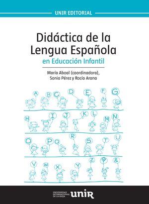 DIDÁCTICA DE LA LENGUA ESPAÑOLA EN EDUCACIÓN INFANTIL