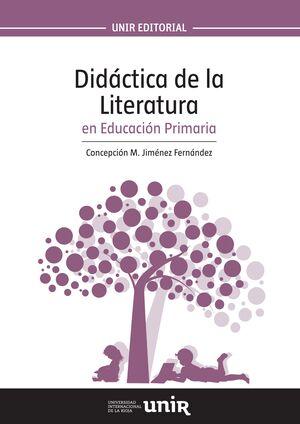 DIDÁCTICA DE LA LITERATURA EN EDUCACIÓN PRIMARIA