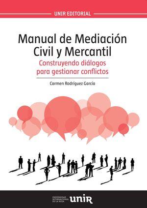 MANUAL DE MEDIACIÓN CIVIL Y MERCANTIL