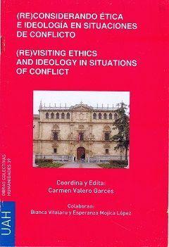 (RE)CONSIDERANDO ÉTICA E IDEOLOGÍA EN SITUACIONES DE CONFLICTO (DVD)