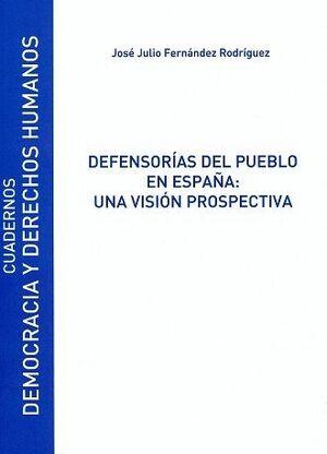 DEFENSORÍAS DEL PUEBLO EN ESPAÑA: UNA VISIÓN PROSPECTIVA