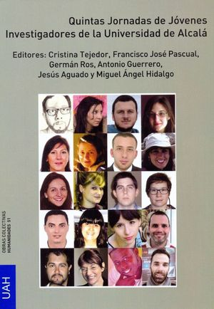 QUINTAS JORNADAS DE JÓVENES INVESTIGADORES DE LA UNIVERSIDAD DE ALCALÁ. HUMANIDADES Y CIENCIAS SOCIALES