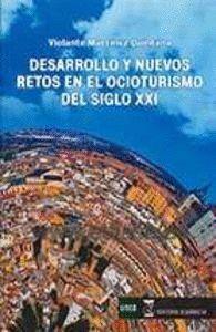 DESARROLLO Y NUEVOS RETOS OCIOTURISMO S.XXI