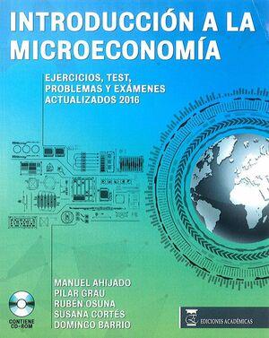 INTRODUCCION A LA MICROECONOMIA EJERCICIOS, TEST, PROBLEMAS Y EXAMENES ACTUALIZADOS