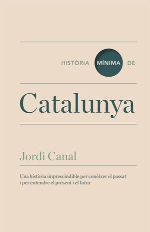 HISTORIA MÍNIMA DE CATALUNYA