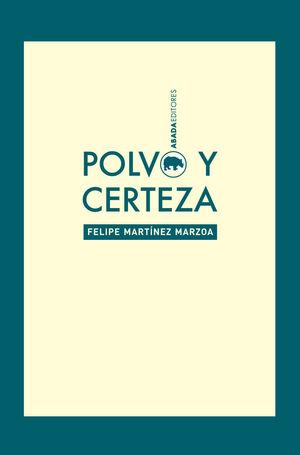 POLVO Y CERTEZA