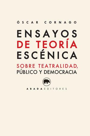 ENSAYOS DE TEORÍA ESCÉNICA