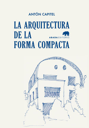 LA ARQUITECTURA DE LA FORMA COMPACTA