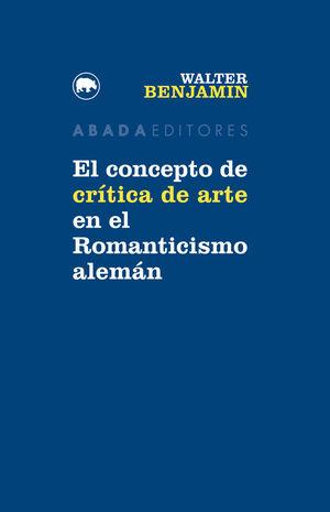 EL CONCEPTO DE CRÍTICA DE ARTE EN EL ROMANTICISMO ALEMÁN