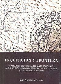 INQUISICIÓN Y FRONTERA