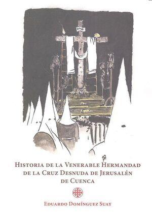 HISTORIA DE VENERABLE HERMANDAD DE LA CRUZ DESNUDA JERUSSAL
