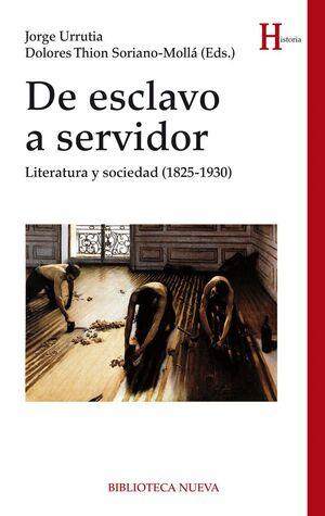 DE ESCLAVO A SERVIDOR