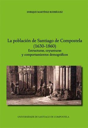 LA POBLACIÓN DE SANTIAGO DE COMPOSTELA (1630-1860)