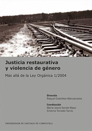 JUSTICIA RESTAURATIVA Y VIOLENCIA DE GÉNERO