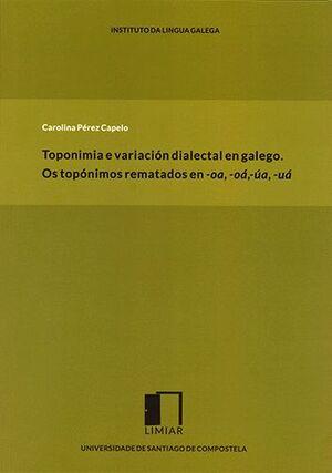 TOPONÍMIA E VARIACIÓN DIALECTAL EN GALLEGO