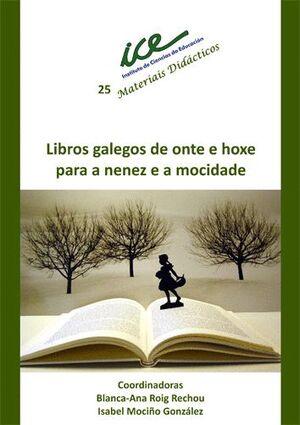 LIBROS GALEGOS DE ONTE E HOXE PARA A NENEZ E A MOCIDADE