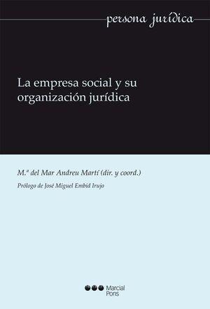 LA EMPRESA SOCIAL Y SU ORGANIZACIÓN JURÍDICA