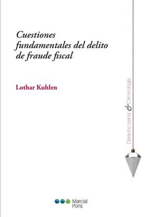 CUESTIONES FUNDAMENTALES DE DELITO DE FRAUDE FISCAL