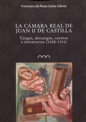 LA CÁMARA REAL DE DE JUAN II DE CASTILLA