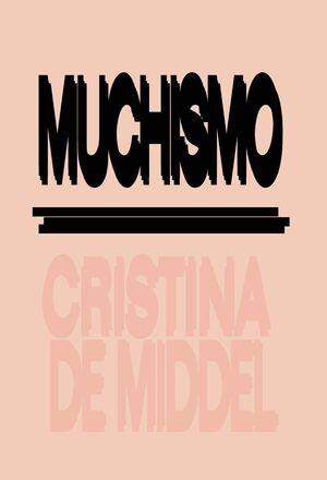 MUCHISMO / ANTIPODES