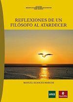 REFLEXIONES DE UN FILÓSOFO AL ATARDECER
