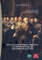 PENSAR LA EDAD MEDIA CRISTIANA. SAN BUENAVENTURA DE BAGNOREGIO (1217-1274)
