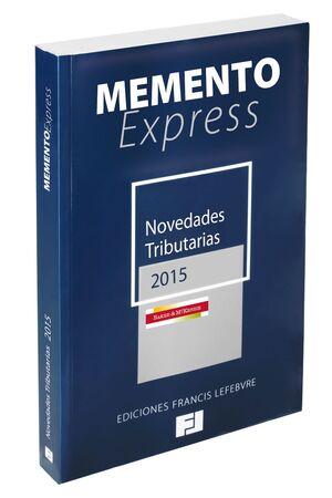 MEMENTO EXPRESS NOVEDADES TRIBUTARIAS 2015