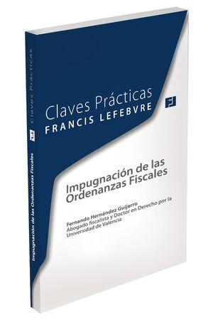 CLAVES PRÁCTICAS. IMPUGNACIÓN DE LAS ORDENANZAS FISCALES