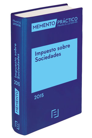 MEMENTO PRACTICO IMPUESTO SOBRE SOCIEDADES 2015