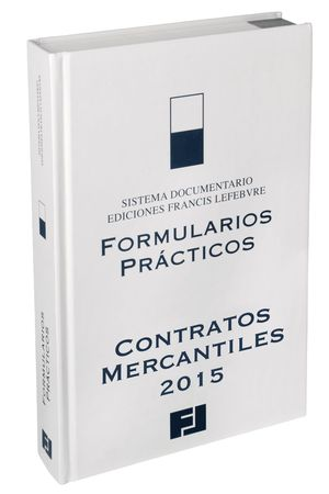 FORMULARIOS PRÁCTICOS CONTRATOS MERCANTILES 2015