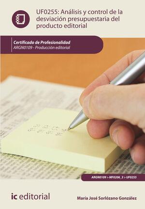 ANÁLISIS Y CONTROL DE LA DESVIACIÓN PRESUPUESTARIA DEL PRODUCTO GRÁFICO. ARGN0109 - PRODUCCIÓN EDITORIAL