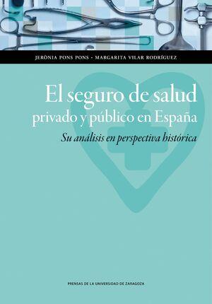 EL SEGURO DE SALUD PRIVADO Y PÚBLICO EN ESPAÑA