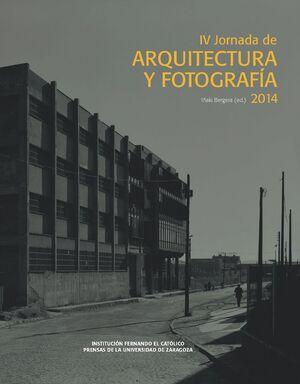IV JORNADA DE ARQUITECTURA Y FOTOGRAFÍA 2014