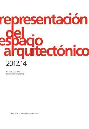 REPRESENTACIÓN DEL ESPACIO ARQUITECTÓNICO 2012-14
