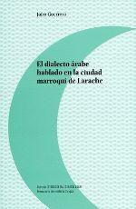 EL DIALECTO ÁRABE HABLADO EN LA CIUDAD MARROQUÍ DE LARACHE