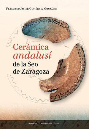 CERAMICA ANDALUSÍ DE LA SEO DE ZARAGOZA