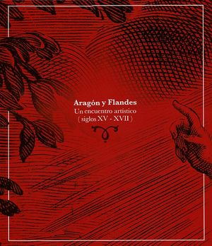 ARAGÓN Y FLANDES