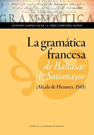 LA GRAMÁTICA FRANCESA DE BALTASAR DE SOTOMAYOR