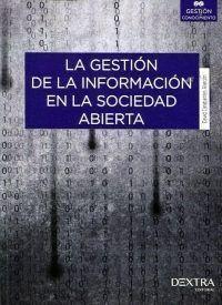 GESTION DE LA INFORMACION EN LA SOCIEDAD ABIERTA, LA